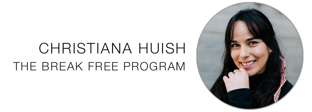 Christiana Huish, The Break Free Program